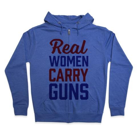 Real Women Carry Guns Zip Hoodie
