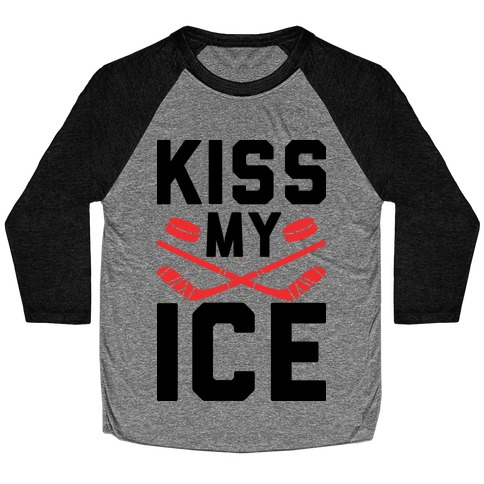 Kiss My Ice Baseball Tee