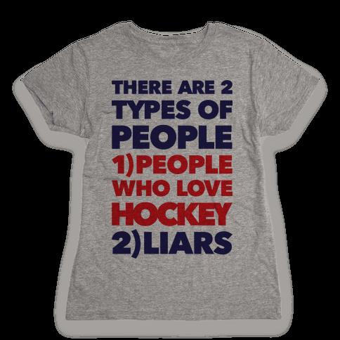 Hockey Lovers And Liars Womens T-Shirt