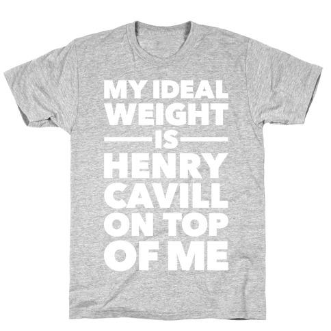 Ideal Weight (Henry Cavill) T-Shirt