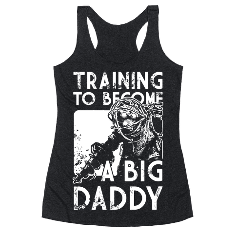Training To Become A Big Daddy