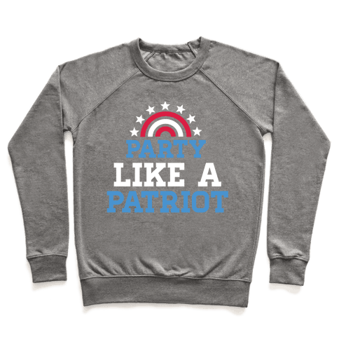Party Like a Patriot Pullover