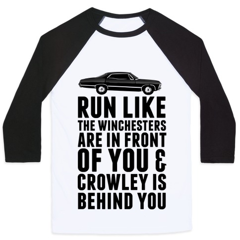 Run Like The Winchesters Baseball Tee