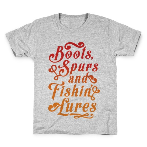 Boots, Spurs And Fishin' Lures Kids T-Shirt