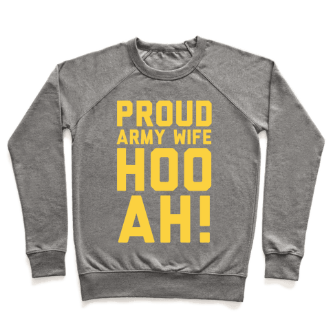 Proud Army Wife (Army Tank) Pullover