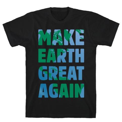 Make Earth Great Again White Print T-Shirt