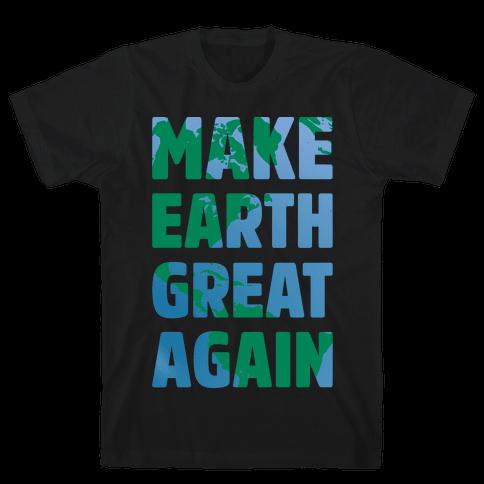 Make Earth Great Again White Print Mens T-Shirt