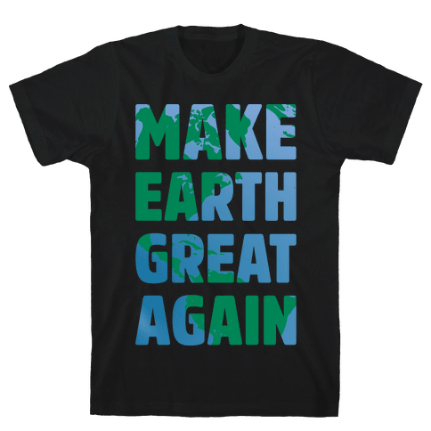 Make Earth Great Again White Print Mens T-Shirt