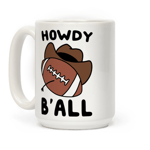Howdy B'all Coffee Mug
