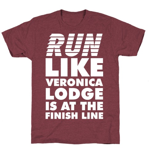 Run Like Veronica is at the Finish Line Mens T-Shirt