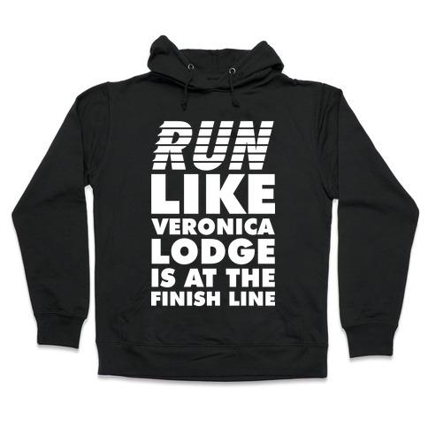 Run Like Veronica is at the Finish Line Hooded Sweatshirt
