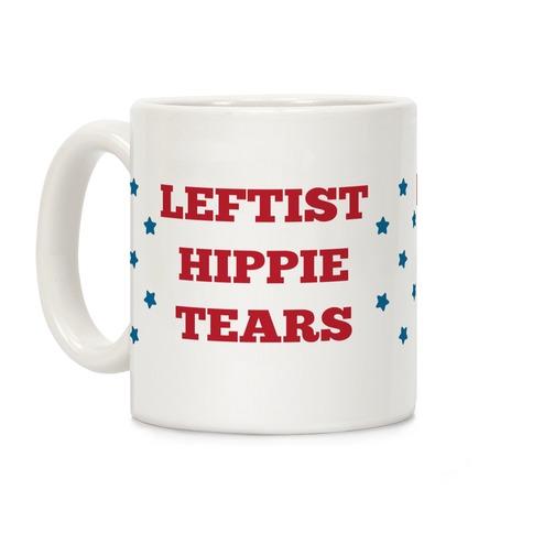 Leftist Hippie Tears Coffee Mug