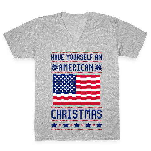 Have Yourself An American Christmas V-Neck Tee Shirt
