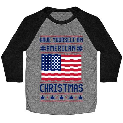 Have Yourself An American Christmas Baseball Tee