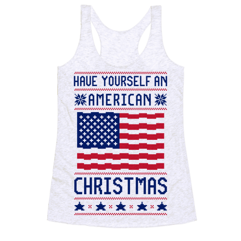 Have Yourself An American Christmas Racerback Tank Top