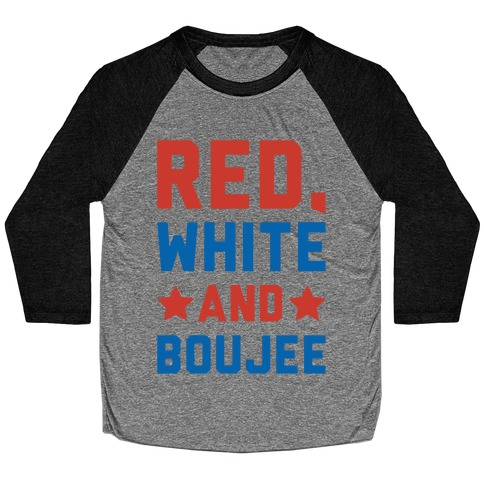 Red White And Boujee Baseball Tee