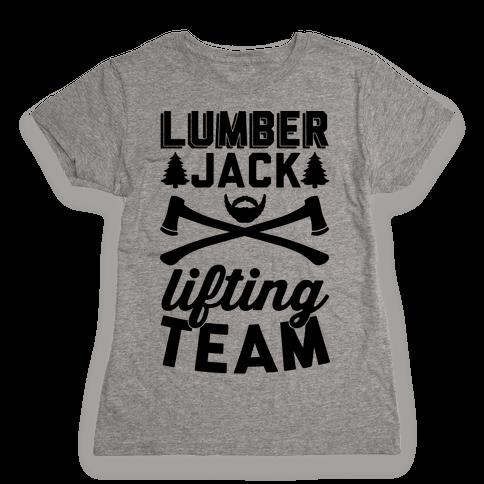 Lumberjack Lifting Team Womens T-Shirt