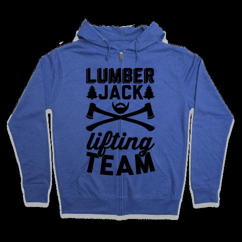 Lumberjack Lifting Team Zip Hoodie
