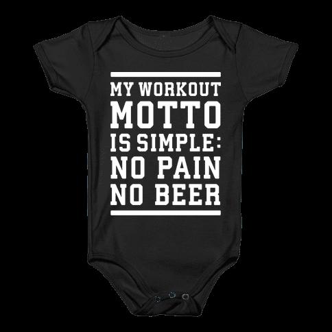 No Pain No Beer Baby Onesy