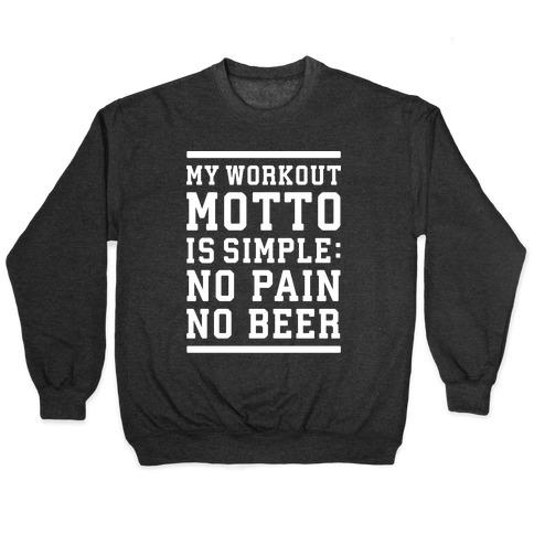 No Pain No Beer Pullover