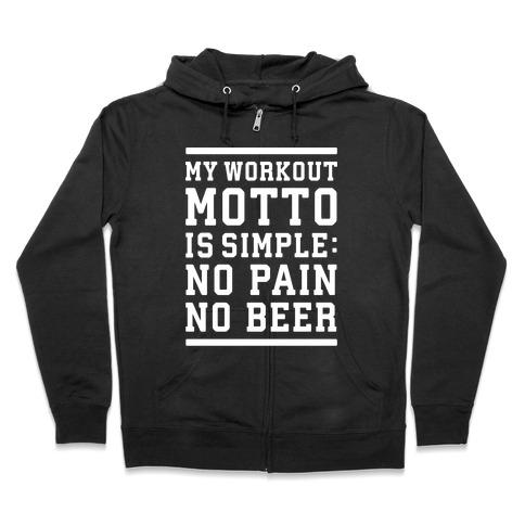 No Pain No Beer Zip Hoodie