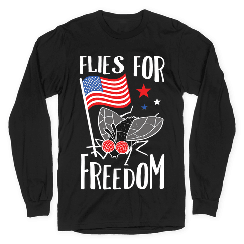 Flies For Freedom Long Sleeve T-Shirt