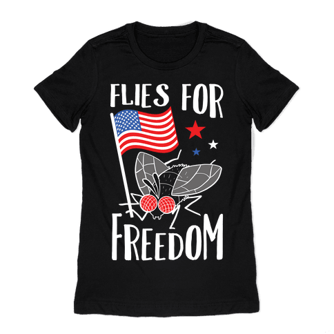Flies For Freedom Womens T-Shirt