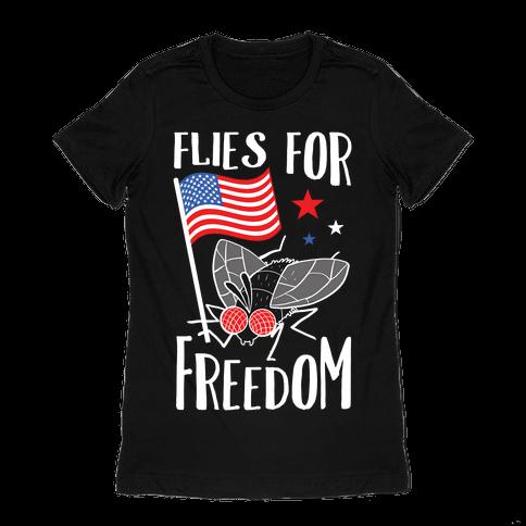 Flies For Freedom Womens T-Shirt
