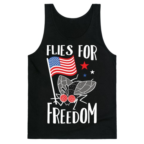 Flies For Freedom Tank Top