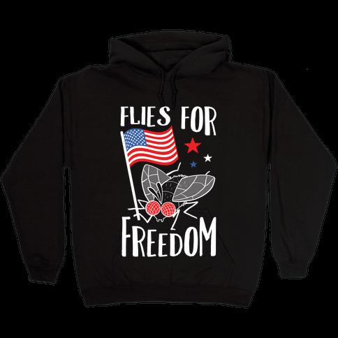 Flies For Freedom Hooded Sweatshirt