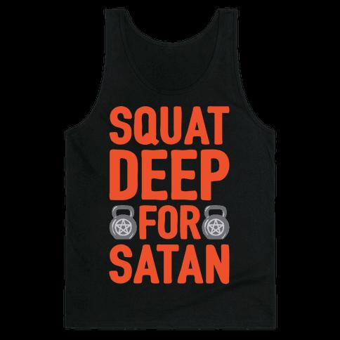 Squat Deep For Satan White Print Tank Top