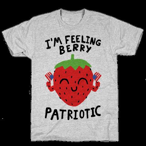 I'm Feeling Berry Patriotic Mens/Unisex T-Shirt