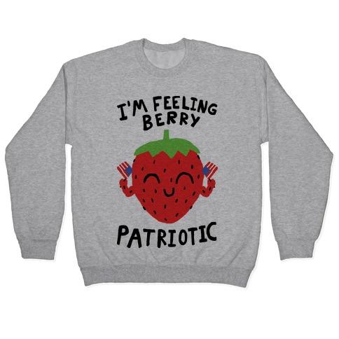 I'm Feeling Berry Patriotic Pullover