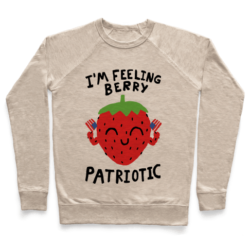 I'm Feeling Berry Patriotic Pullover