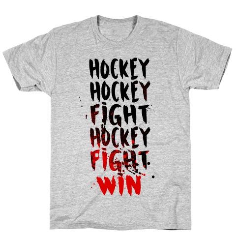 Hockey Hockey Fight Hockey Fight Win Mens/Unisex T-Shirt