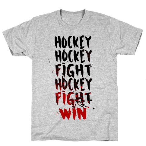 Hockey Hockey Fight Hockey Fight Win Mens T-Shirt