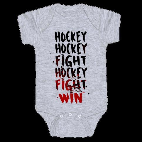Hockey Hockey Fight Hockey Fight Win Baby Onesy