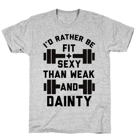 Fit and Sexy T-Shirt