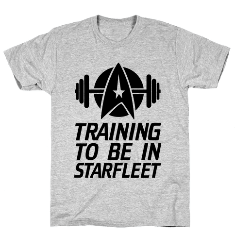 Training to be in Starfleet Mens T-Shirt