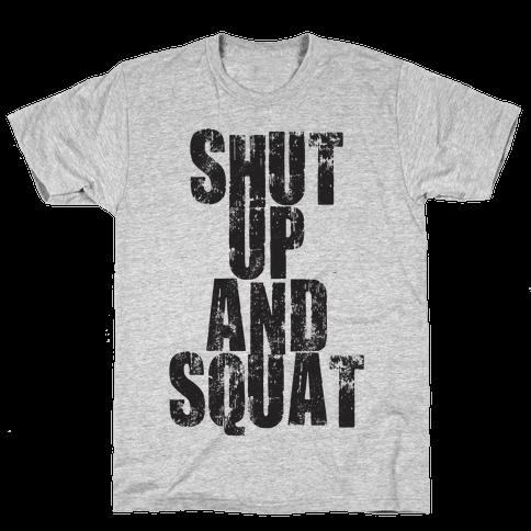Shut Up And Squat (Tank) Mens T-Shirt
