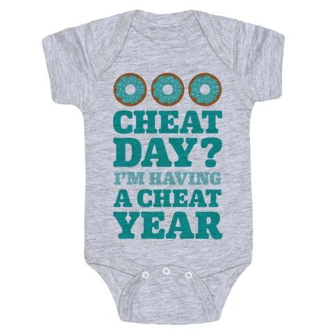 Cheat Day? I'm Having A Cheat Year Baby Onesy