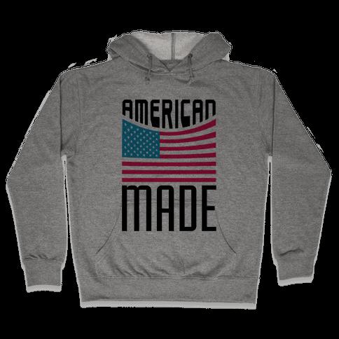 American Made Hooded Sweatshirt