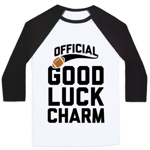 Football Good Luck Charm Baseball Tee