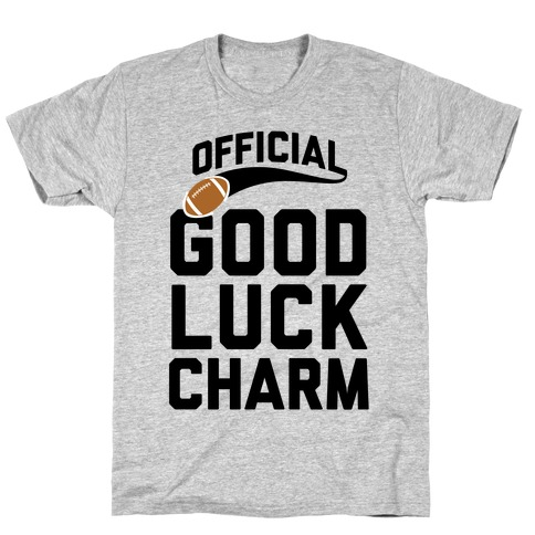 Football Good Luck Charm T-Shirt