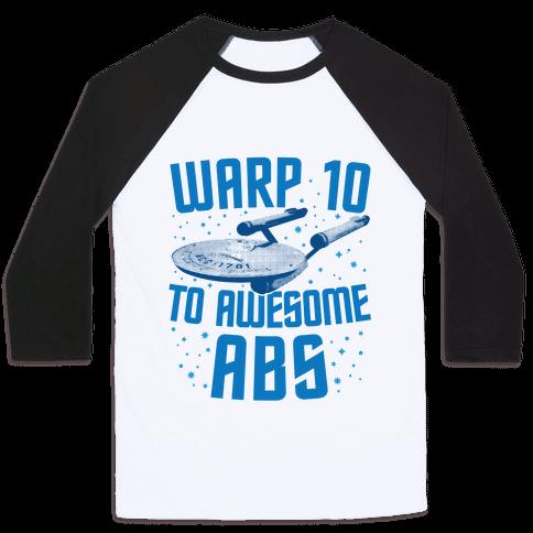 Warp 10 To Awesome Abs Baseball Tee