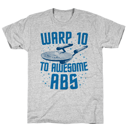 Warp 10 To Awesome Abs Mens T-Shirt