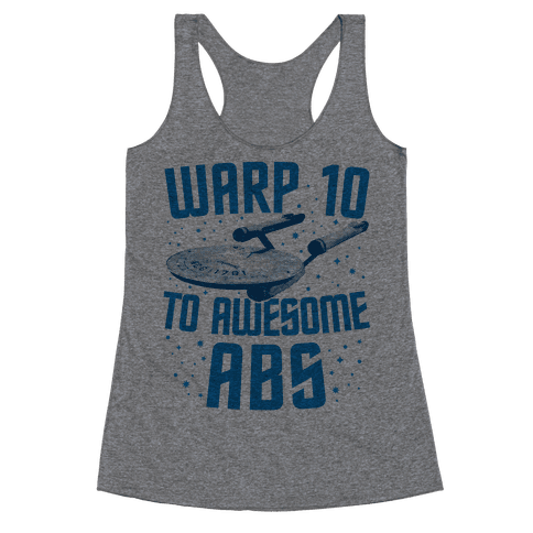 Warp 10 To Awesome Abs Racerback Tank Top