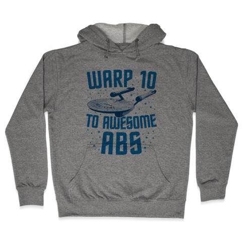Warp 10 To Awesome Abs Hooded Sweatshirt