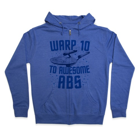 Warp 10 To Awesome Abs Zip Hoodie