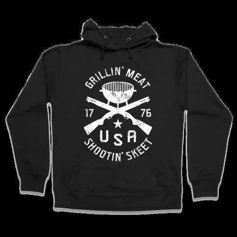 Grillin' Meat Shootin' Skeet Hooded Sweatshirt